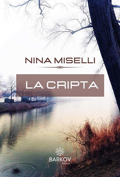 La cripta di Nina Miselli