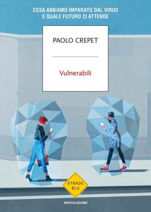 Vulnerabili di Paolo Crepet
