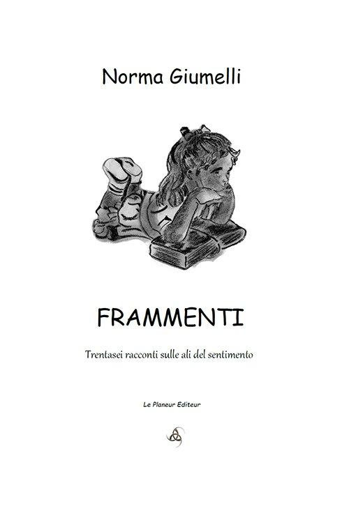 Frammenti di Norma Giumelli