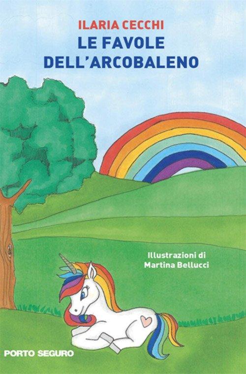 Le favole dell'arcobaleno di Ilaria Cecchi