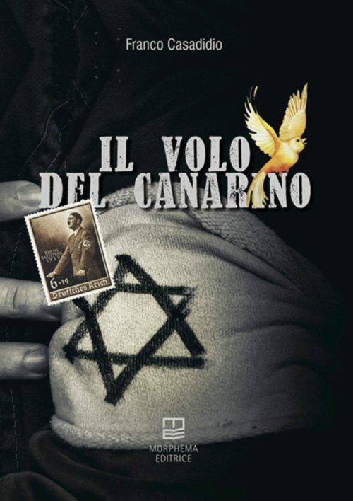 Il volo del canarino di Franco Casadidio
