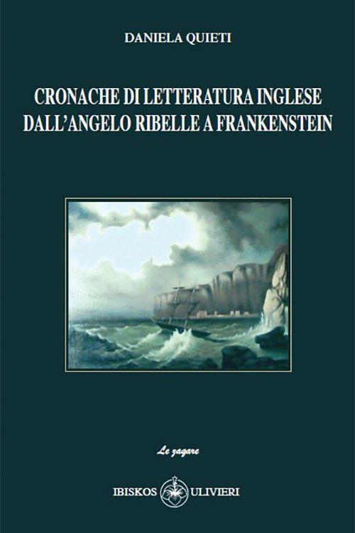 Cronache di letteratura inglese – Dall'angelo ribelle a Frankenstein