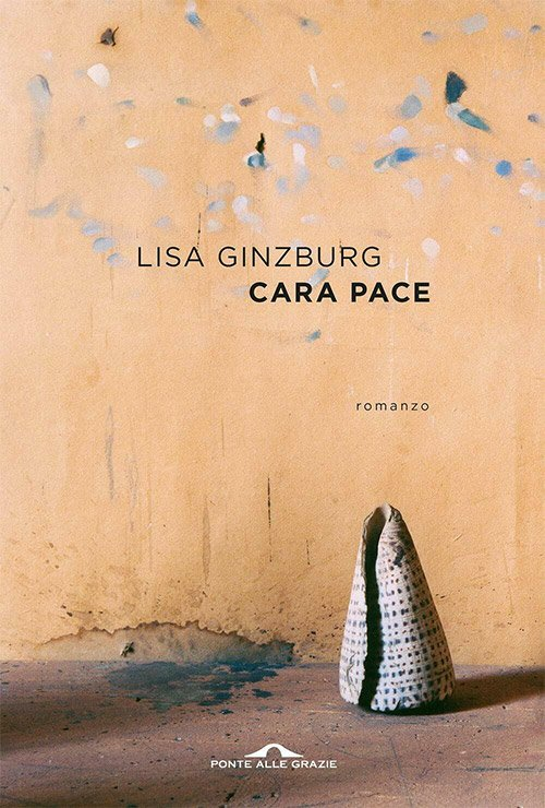 Cara pace di Lisa Ginzburg