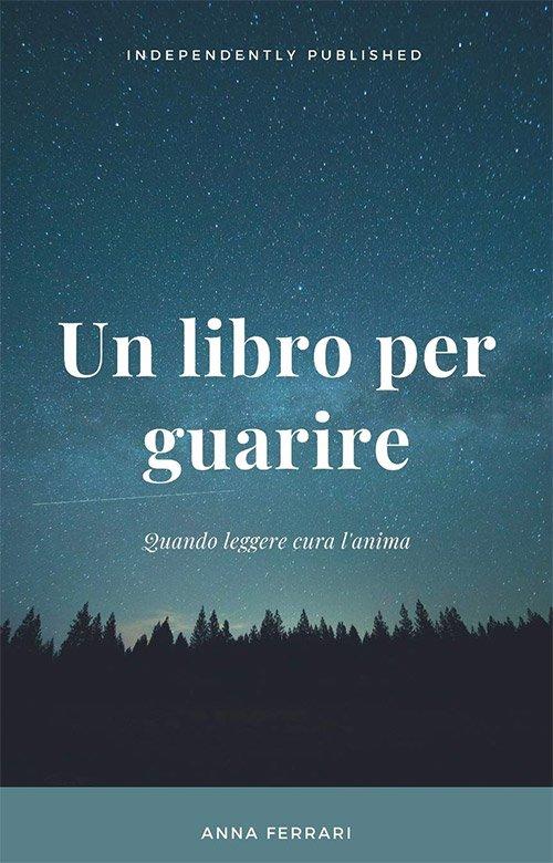 Un libro per guarire di Anna Ferrari